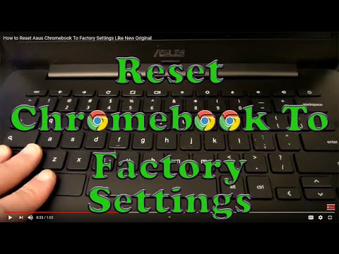 How to Reset Asus Chromebook To Factory Settings Like New Original