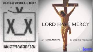 Trap Instrumentals | Lord Have Mercy (W/Hook) | @KaCeTheProducer