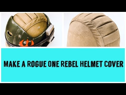 HOW TO MAKE A STAR WARS ROGUE ONE REBEL HELMET COVER
