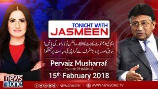 TONIGHT WITH JASMEEN   15February-2018   PervezMusharraf   Sarim Burney   Alina Khan  