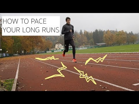 How To Pace Your Long Runs