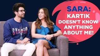 Sara: Kartik doesn't know anything about me!