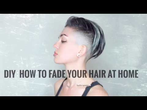 DIY: HOW TO FADE YOUR HAIR AT HOME