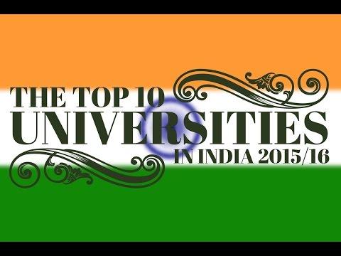 The Top 10 Universities in India 2015/16!