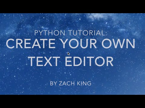 Python Tutorial: Make Your Own Text Editor
