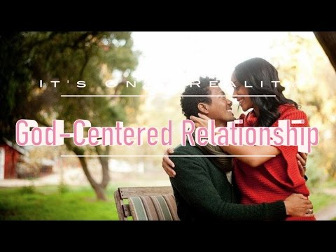 HOW TO KEEP GOD AT THE CENTER OF YOUR RELATIONSHIP | L'amour In Christ