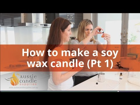 How to make a soy wax candle at home - Part 1