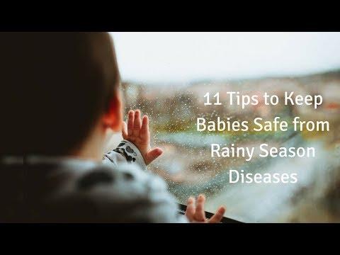 11 Tips to Keep Babies safe from Rainy Season Diseases