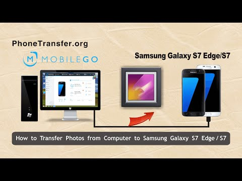 How to Transfer Photos from Computer to Samsung Galaxy S7 Edge, Copy Pictures to Galaxy S7