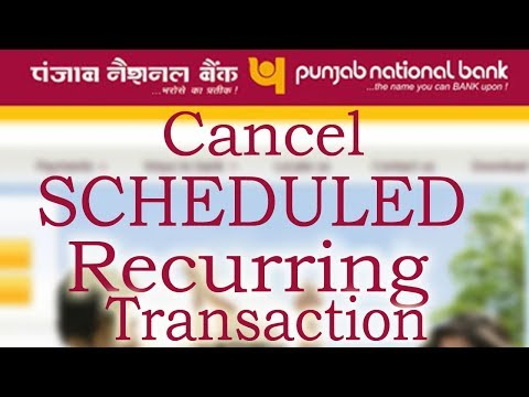 Cancel Or Stop Scheduled And Reccuring Transactions In PNB Internet Banking