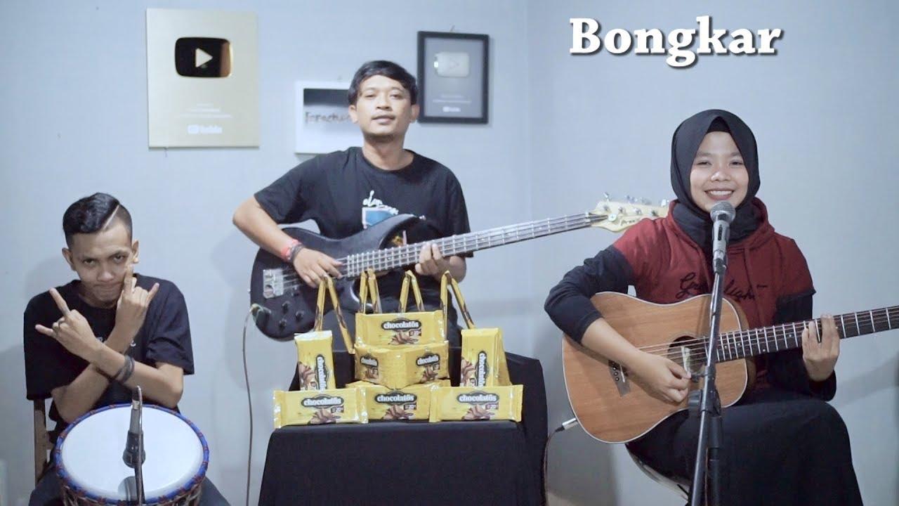 Iwan Fals - Bongkar Cover by Ferachocolatos ft. Gilang & Bala