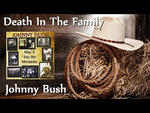 Johnny Bush - Death In The Family