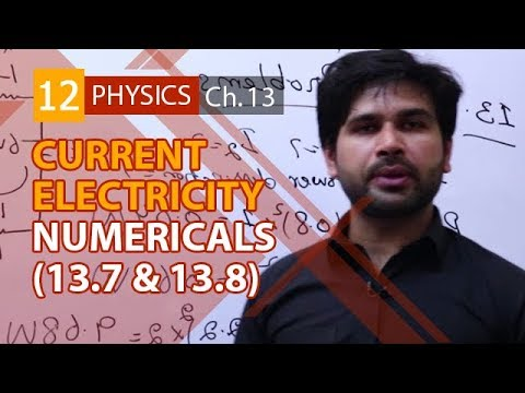 FSC Physics book 2 Ch 13,Numericals no 13.7 & 13.8-Phy Ch 13 Current Electricity-2nd year Physics