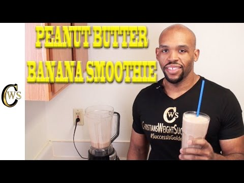 HOW TO MAKE MY PEANUT BUTTER BANANA SMOOTHIE