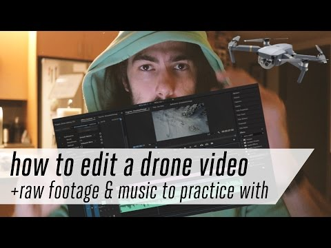 tutorial: how to edit drone footage with adobe premiere pro (plus video and music to practice with!)