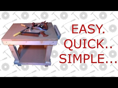 Small Wooden Workbench - Quick & Simple