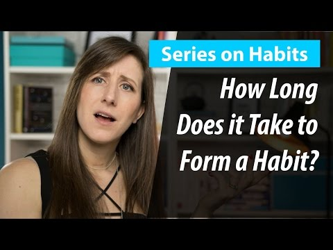 How Long Does it Takes to Form a Habit?