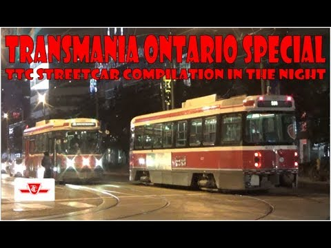 TO SPECIAL - TTC Streetcar Compilation in the Night
