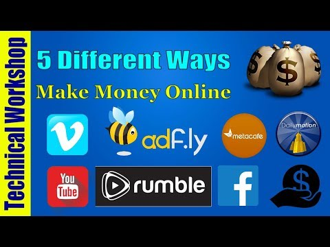 5 Different Ways to make money online | earn money with upload video sharing sites