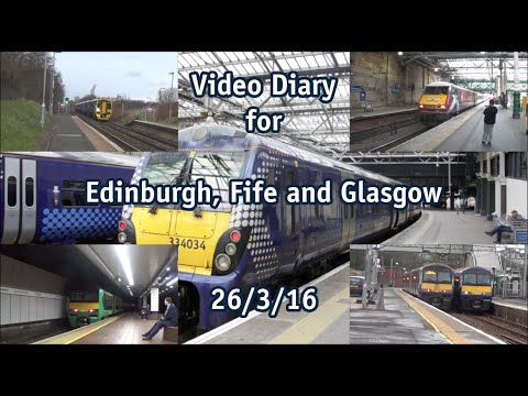 Video Diary for Edinburgh, Fife and Glasgow (26th March 2016)