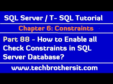 How to Enable all Check Constraints in SQL Server Database - SQL Server / TSQL Tutorial Part 88