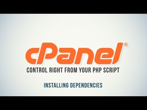 Control cPanel with PHP : Installing Dependencies - Part 1