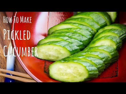 How to Make Japanese Pickled Cucumber (Recipe) きゅうりの漬物の作り方(レシピ)