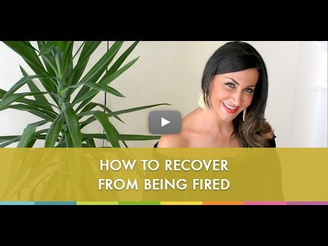 How to Recover From Being Fired