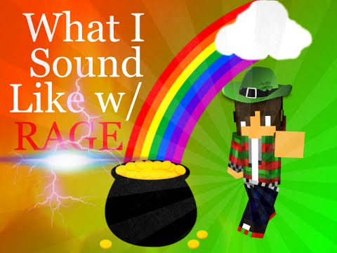 What I sound Like with Rage