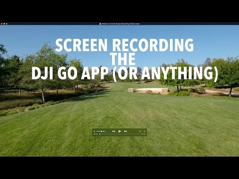 Phantom 4 DJI Go Screen Recording Tutorial