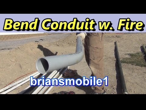 Bending Conduit With Fire How to My Way