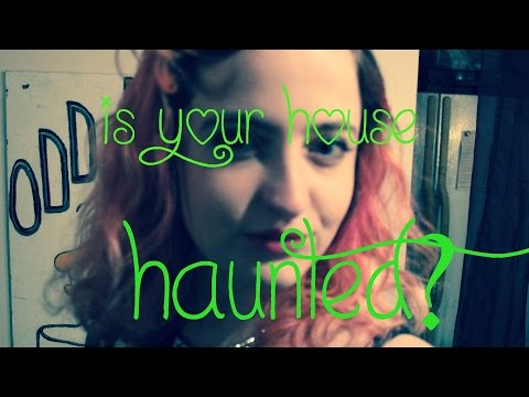 How to Know if Your House is Haunted