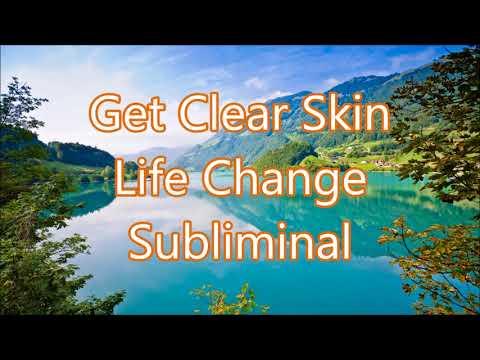 Get Clear Skin - Life Change Subliminal