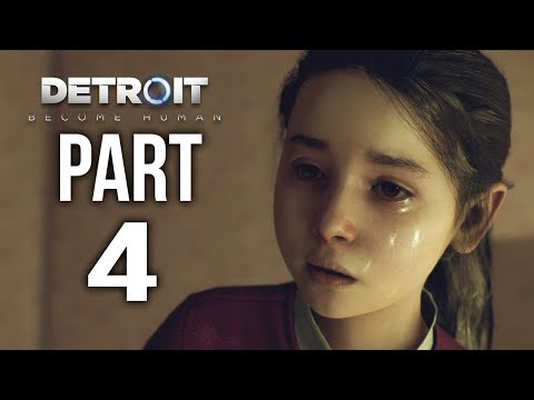 DETROIT BECOME HUMAN Gameplay Walkthrough Part 4 | PROTECT ALICE!