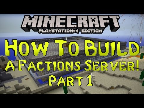 Minecraft PS4: How To Build A FACTIONS SERVER! Tutorial! Part 1