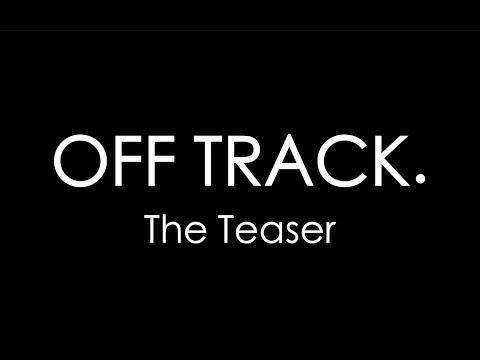 OFF TRACK | Short Film Teaser