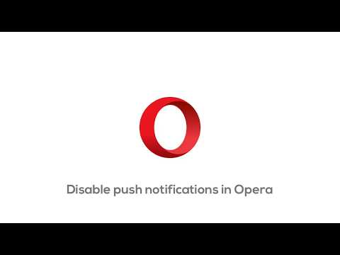 How To Disable Push Notifications On Opera