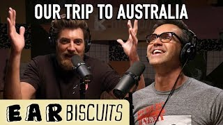 Is Australia The Greatest Place On Earth?   Ear Biscuits Ep. 157