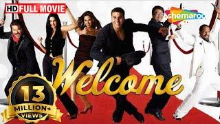 Welcome (HD) | Akshay Kumar | Katrina Kaif | Nana Patekar |Anil Kapoor | Bollywood Best Comedy Movie