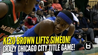 Kezo Brown Lifts Simeon to Chicago City Title! Full Highlights!