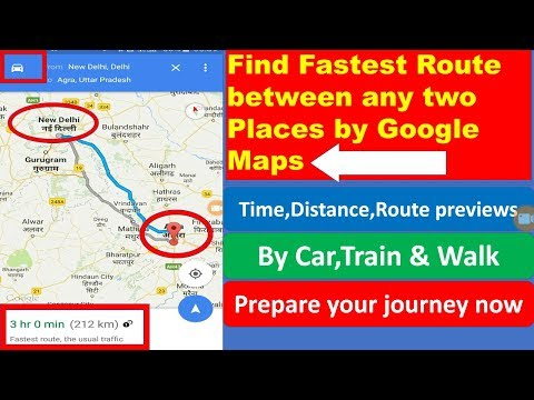 Google maps : How to find fastest route