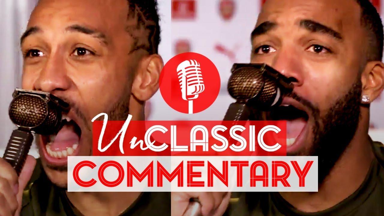 Aubameyang & Lacazette   UnClassic Commentary   Arsenal 4 - 2 Tottenham Hotspur