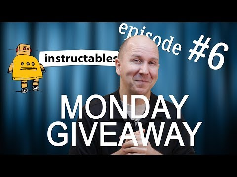 Monday Giveaway Episode 6 | Instructables Premium Memberships