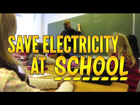 Ways To Save Electricity At School