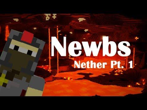 Newbies: Nether Part 1 (Minecraft Machinima)