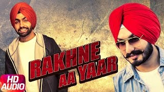 Rakhne Aa Yaar | Virasat Sandhu ft Ammy Virk | Full Audio Song | Speed Records