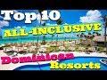 Download  The TOP 10 ALL-INCLUSIVE Dominican Republic Resorts MP3,3GP,MP4