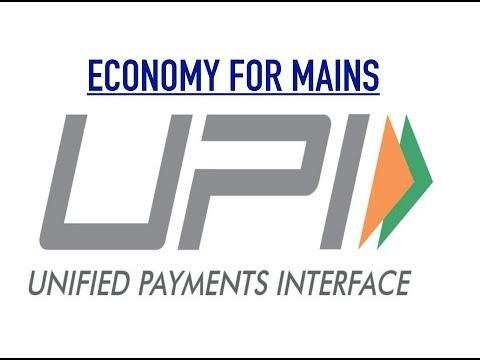 Economy for Mains - UPI + Cashless Economy