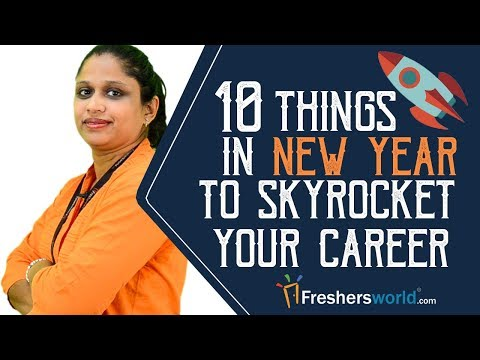 10 Things in this New Year to skyrocket your Career - Career Guidance video