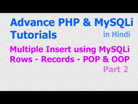 Multiple Query - Insert - Rows | Records - Array - PHP MySQLi - Part 2 - Hindi